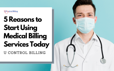 5 Reasons to Start Using Medical Billing Services Today