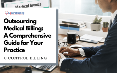 Outsourcing Medical Billing: A Comprehensive Guide for Your Practice