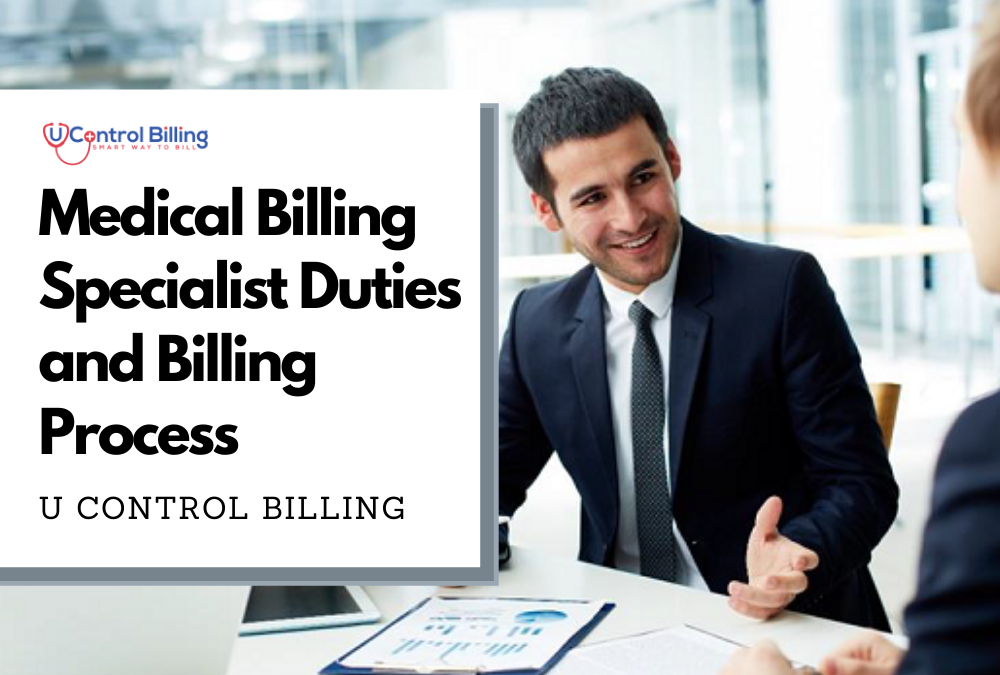 Medical Billing Specialist Duties and Billing Process