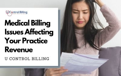 6 Medical Billing Issues that are Affecting Your Practice Revenue