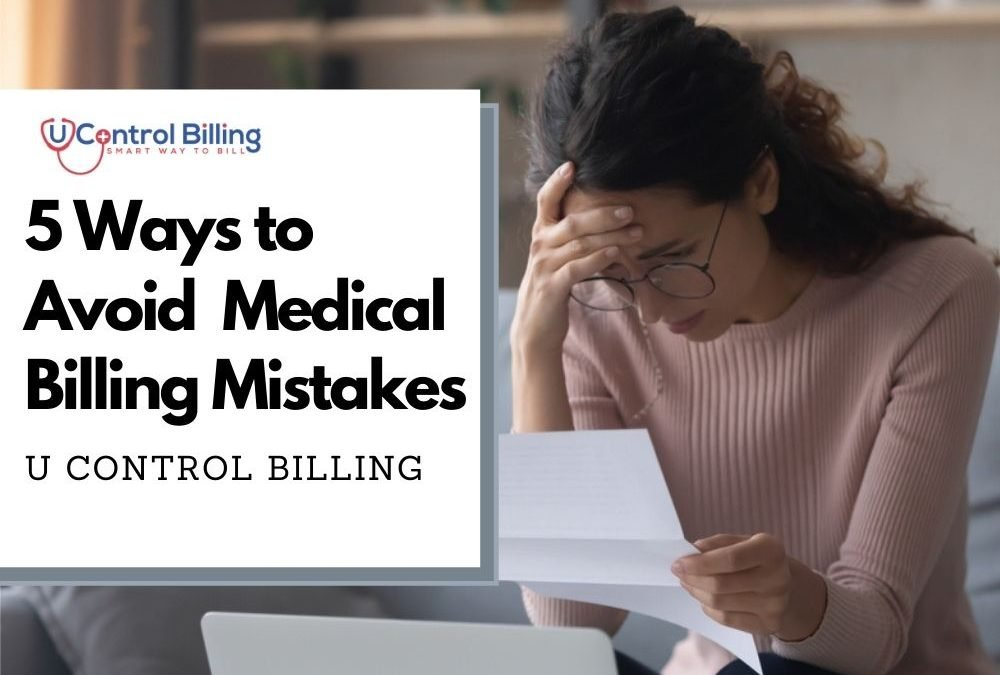 5 Ways to Avoid Common Medical Billing Mistakes