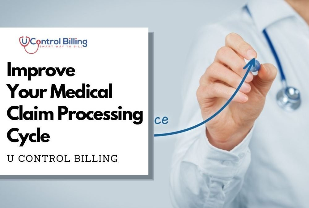 How to Improve Your Medical Claim Processing Cycle