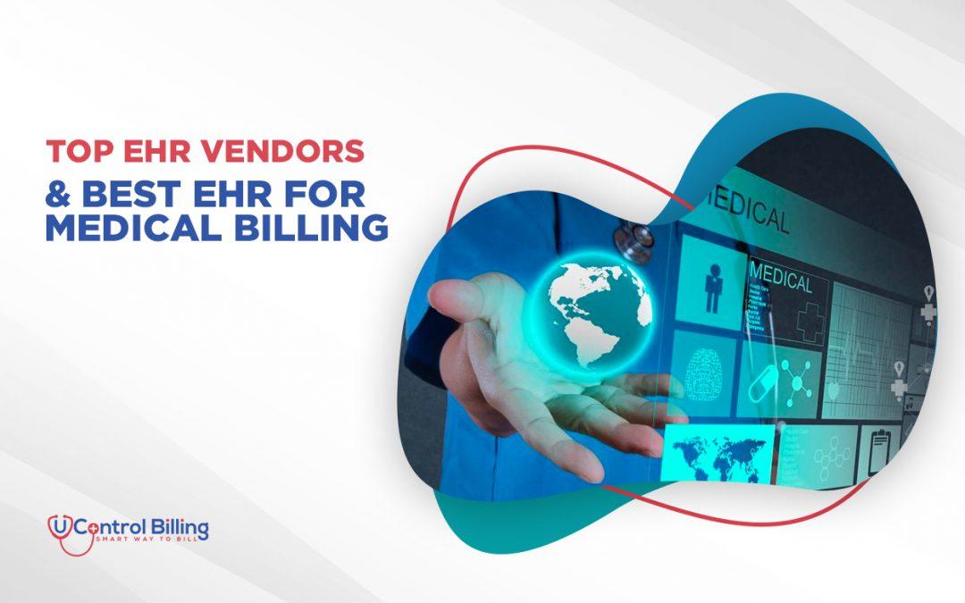 Top EHR Vendors And Best EHR For Medical Billing