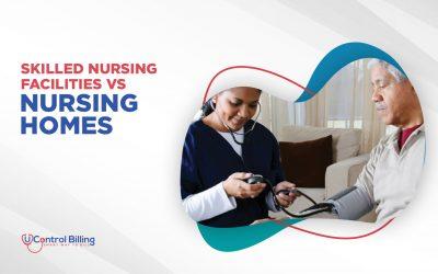 Skilled Nursing Facilities vs Nursing Homes