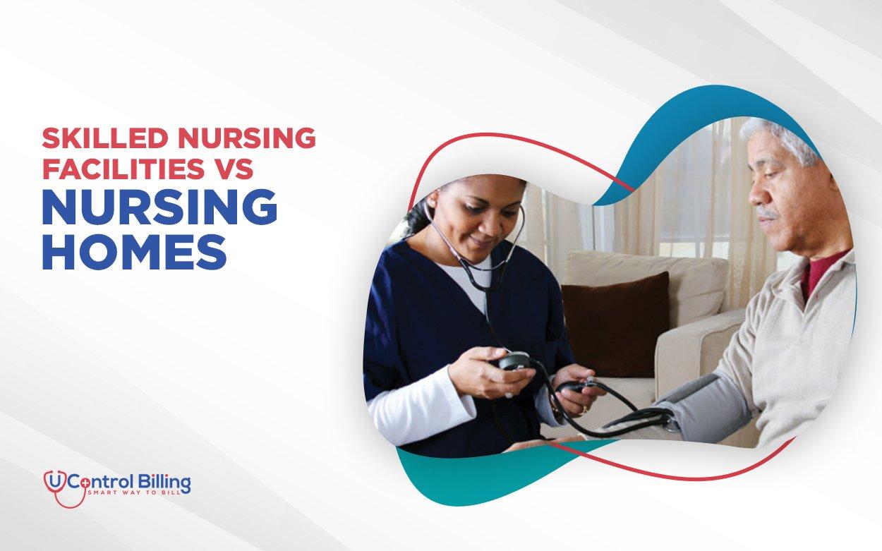 nursing-home-vs-skilled-nursing-facilities