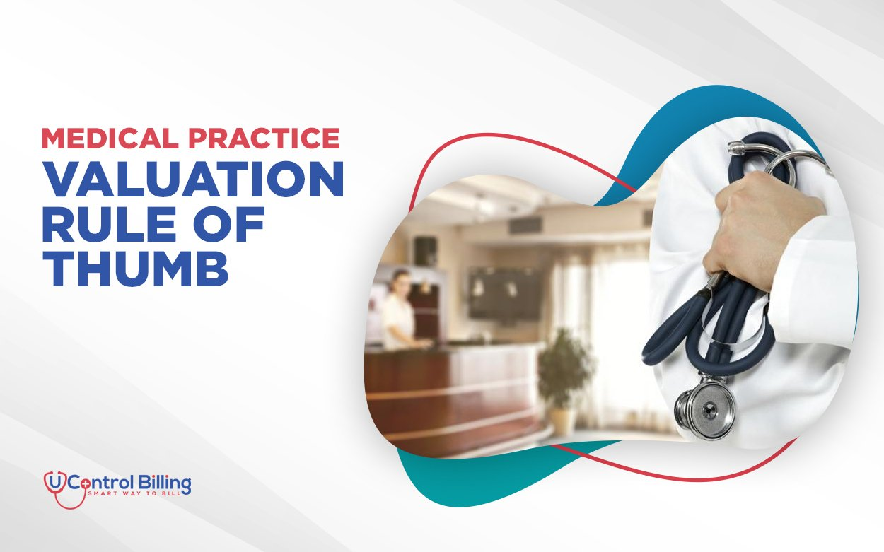 medical practice valuation rule of thumb