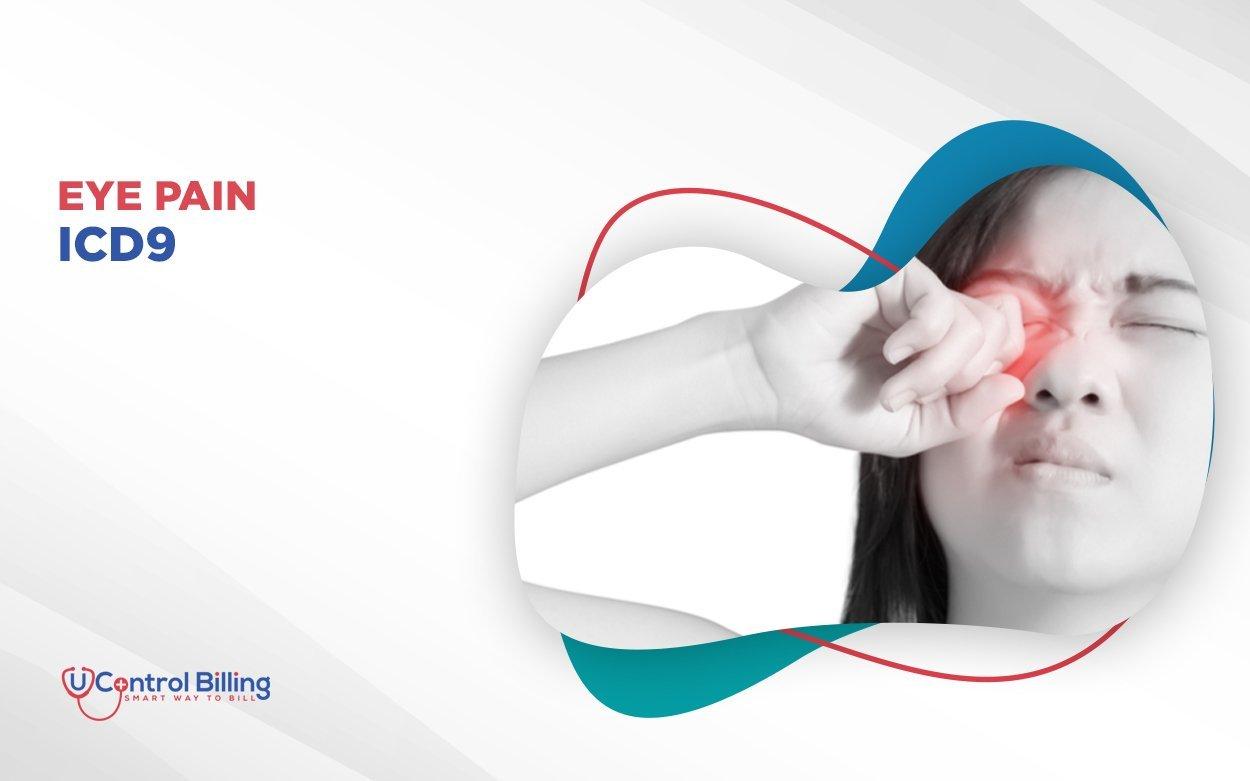 Icd 9 code for eye pain
